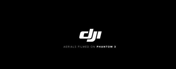 'Aerials filmed on Phantom 3'