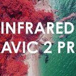 Kijken: 'Skiathos in infrared', gefilmd met een gemodificeerde Mavic 2 Pro
