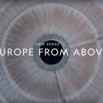 Kijktip: Europe From Above, vanaf maandagavond op National Geographic